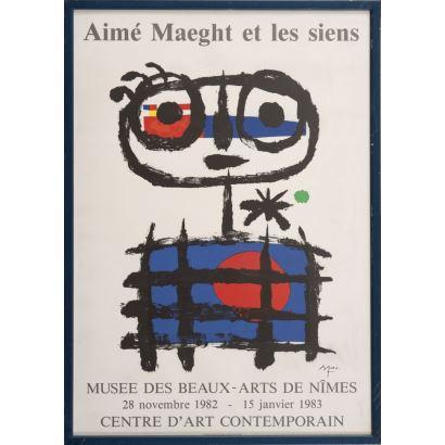 """""""Aime Maeght et les Siens. Nimes"""", Joan Miró. Cartel publicitario, que anuncia la exposición en el Museo de Bellas Artes de Nîmes del 28 de noviembre de 1982 al 15 de enero de 1983.  Firmado. Con marco: 67x47,5cm."""