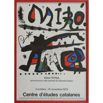 """""""Centre d´Etudes catalanes"""", Joan Miró. Se trata de un cartel litográfico, que presenta una exposición de poemas de Salvador Esprin. Está enmarcado e impreso por Arte París. Medidas con marco: 67 x 48,5 cm."""