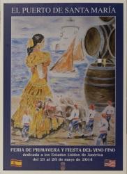"""""""El Puerto de Santa María, Mayo 2014"""". Cartel dedicado a la feria de primavera y fiesta del vino dedicada a los Estados Unidos de América, del Puerto de Santa María. Celebrada del 21 al 26 de mayo de 2014. Firmado. Con marco: 90x66cm."""